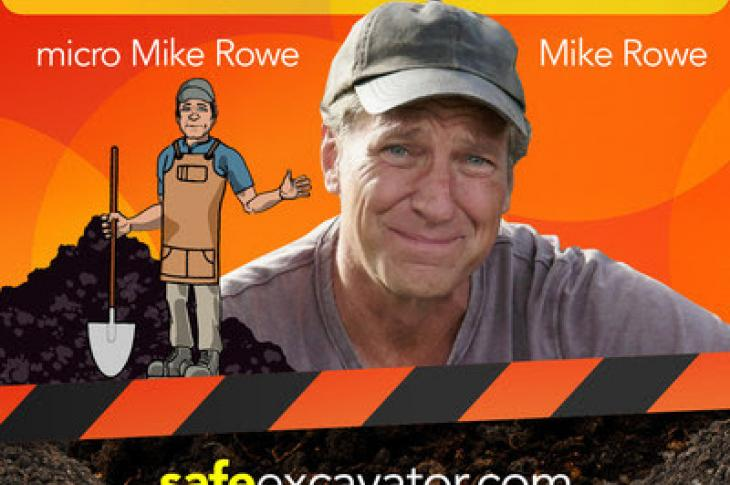 Mike Rowe is joining the National Excavator Initiative to increase recognition and use of the 811.