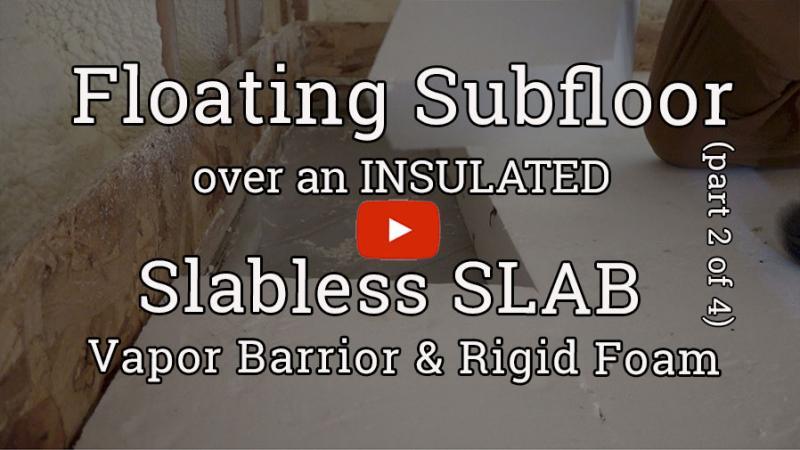 Insulated Floating Subfloor, Part 2: Plastic and Rigid