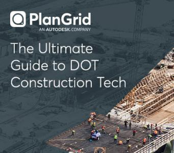 The Ultimate Guide to DOT Construction Technology; PlanGrid