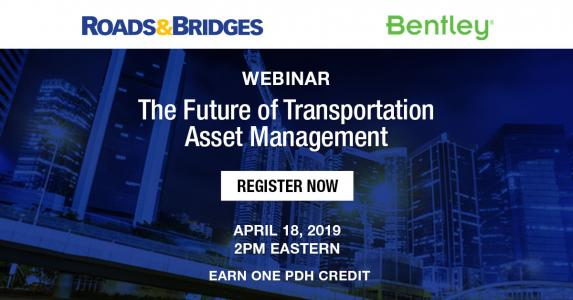 RB Bentley Webinar; The Future of Transportation Asset Management