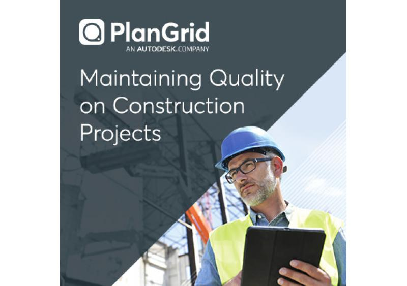 PlanGrid Maintaining Quality on Construction Projects
