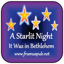 A Starlit Night It Was In Bethlehem