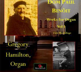 Organ Works of Dom Paul Benoit Vol. I