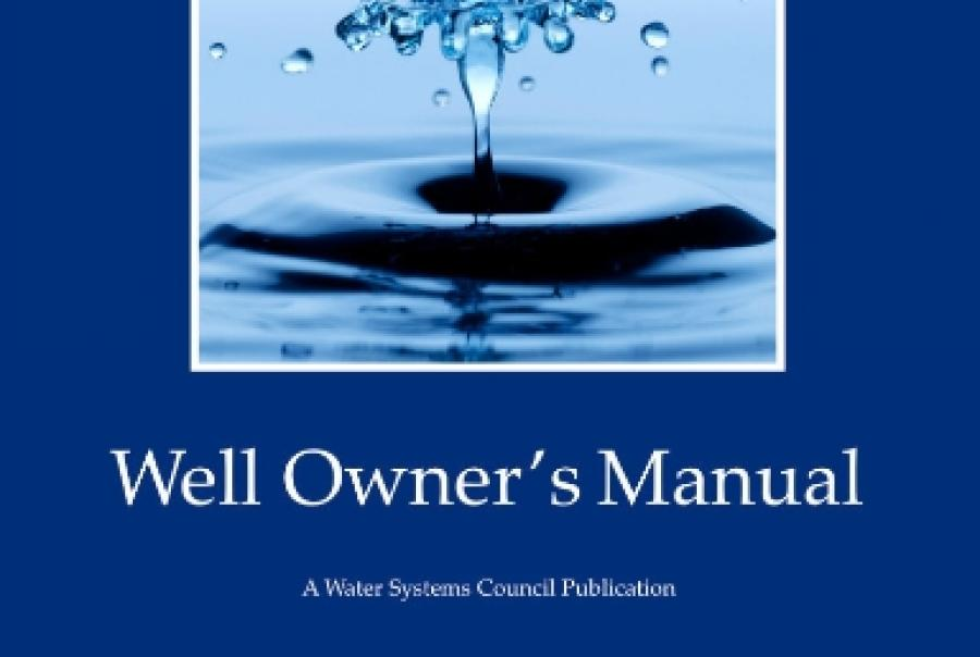 water systems council, well owner's manual