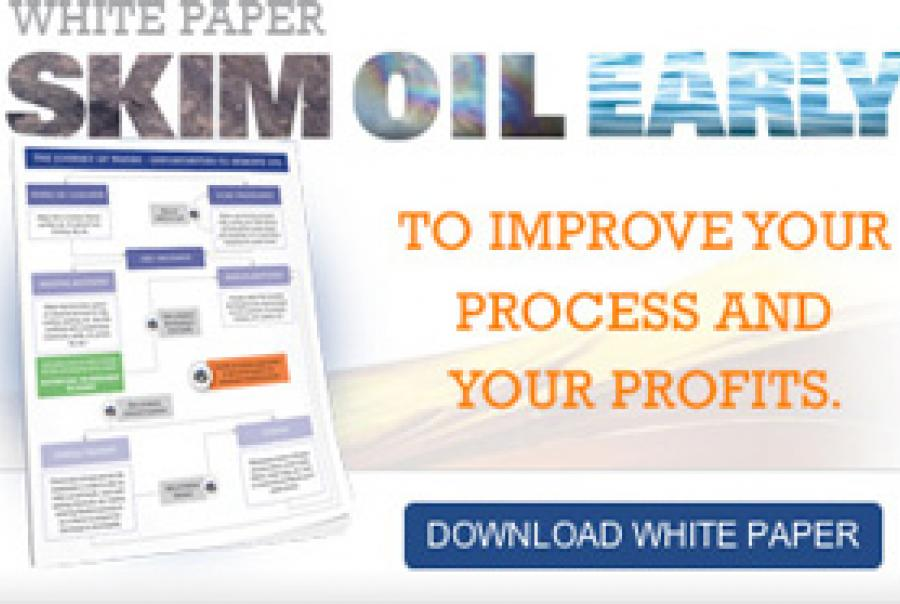 Skim Oil Early to Improve Your Process and Your Profits